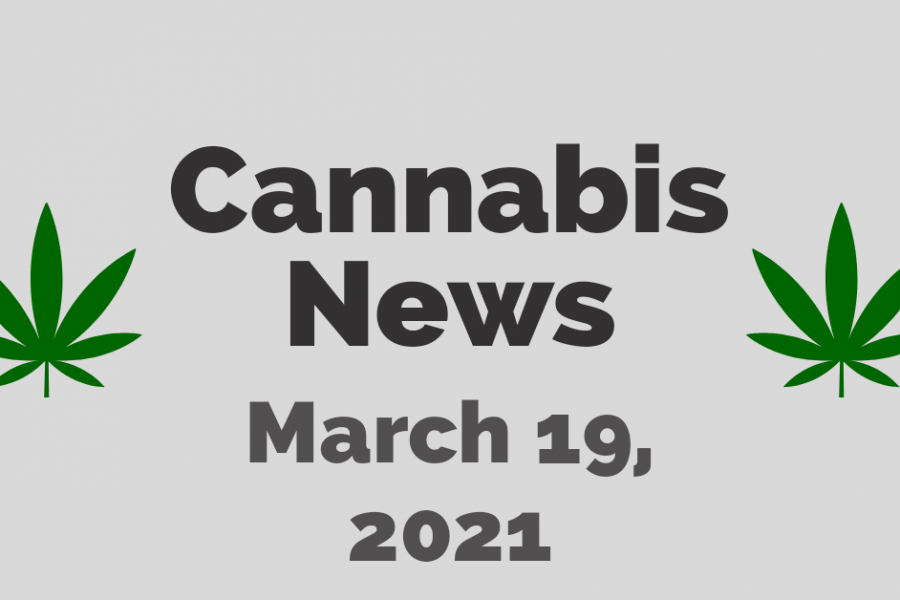 cannabis news and research 03/19/21